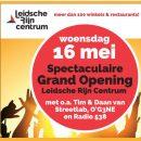 16 t/m 19 mei Openingsfeest Leidsche Rijn Centrum