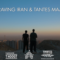 Zondag 22 april, Raving Iran & Tantes Maal