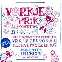 6, 7 & 8 juli Vorkje-Prik Foodfestival